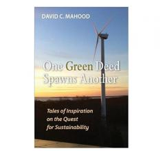 David Mahood One Green Deed Spawns Another