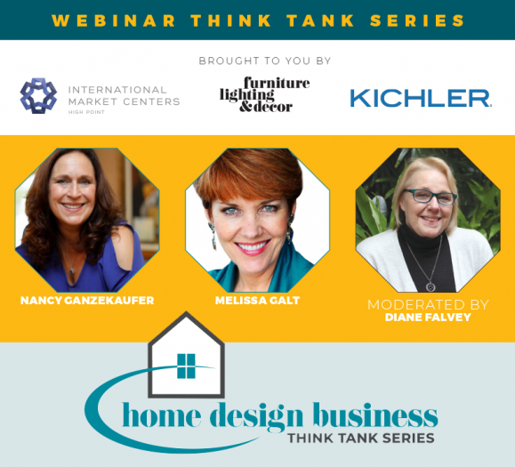 Home Design Business Think Tank Nancy Ganzekaufer Melissa Galt