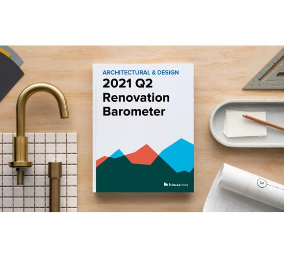 Houzz Q2 2021 Renovation Barometer
